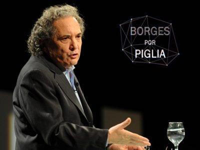 Borges, por Piglia